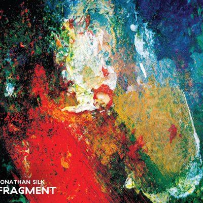 Jonathan Silk - Fragment - Stoney Lane Records