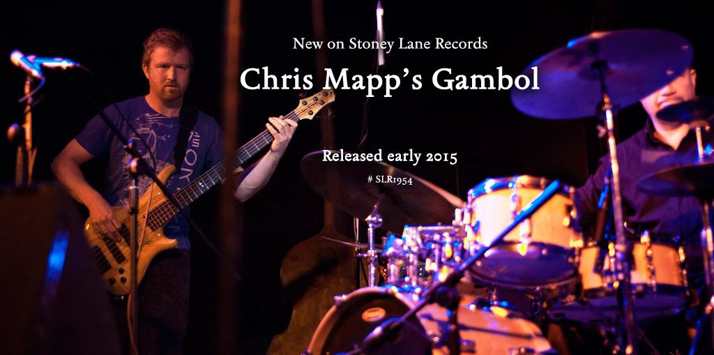 Stoney Lane Records – Chris Mapp Gambol