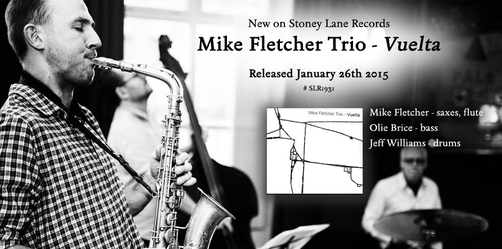 Stoney Lane Records – Mike Fletcher Vuelta