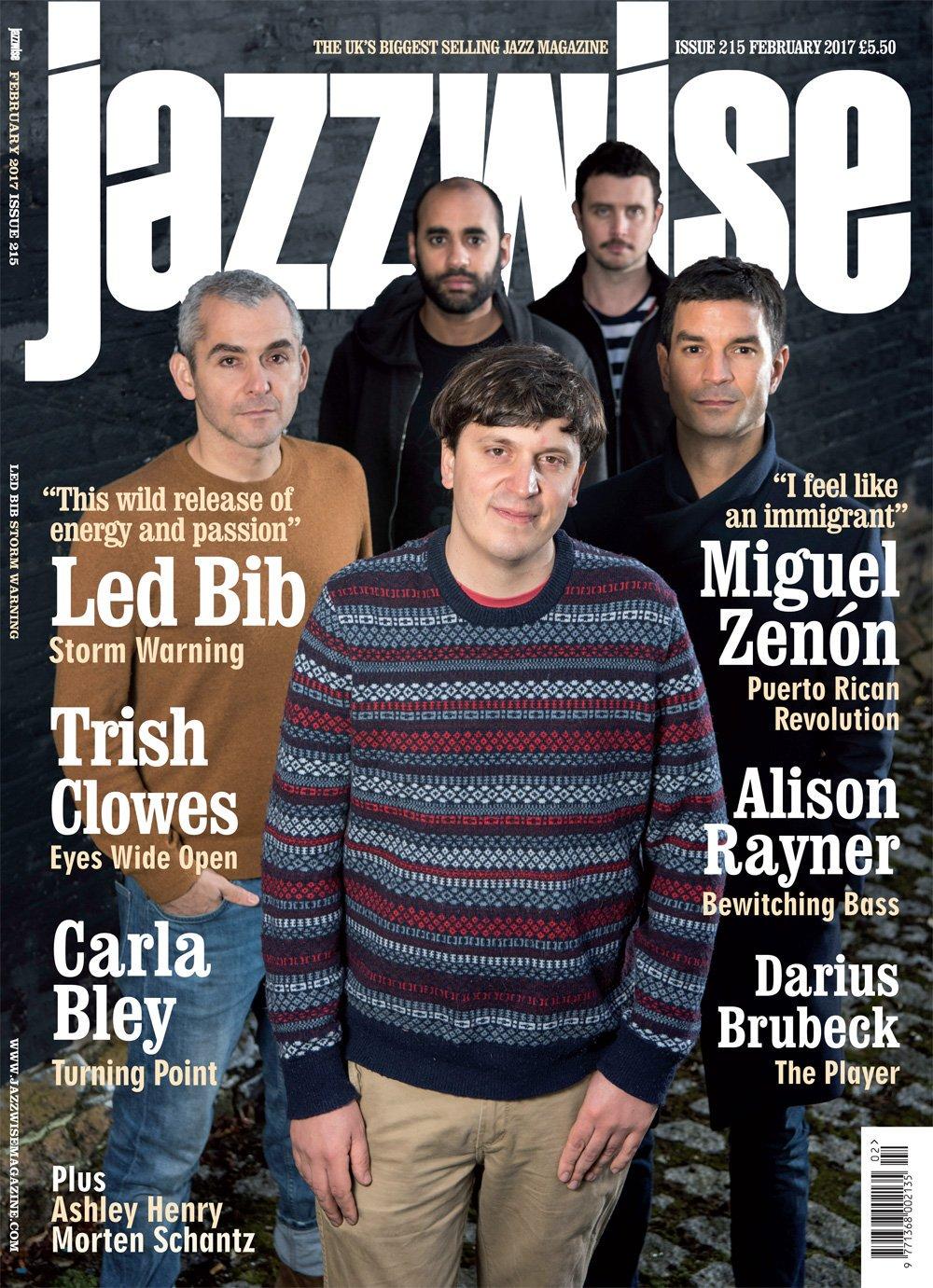 Jazzwise Magazine February 2017