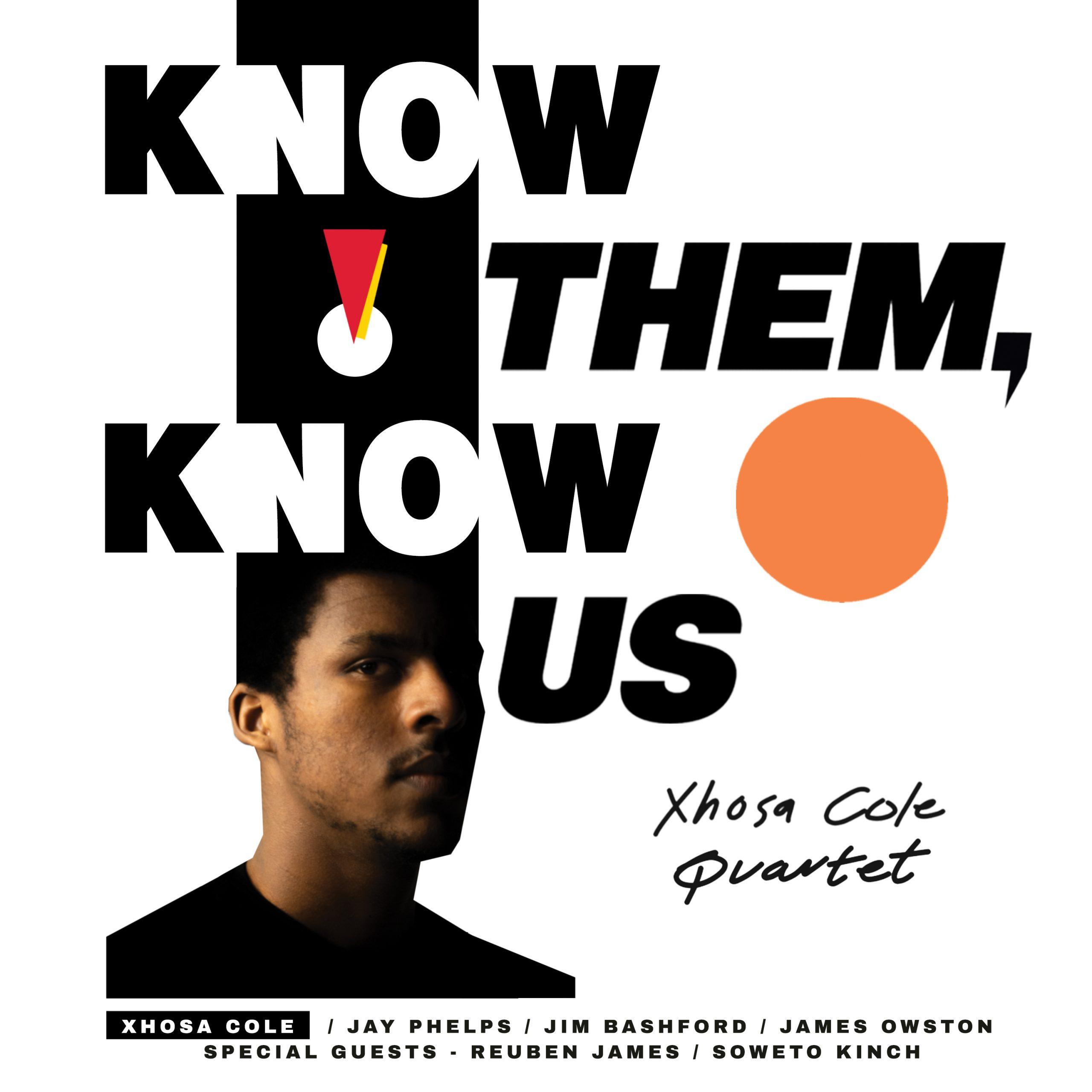 Xhosa Cole - K(no)w Them, K(no)w Us